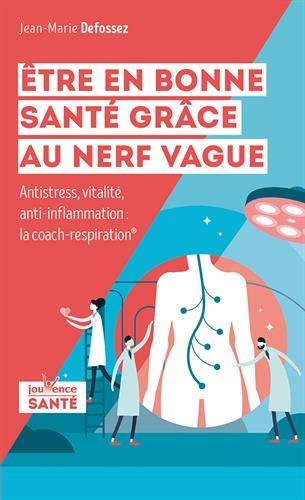 nerf vague defossez coach respiration stimuler nerf vague