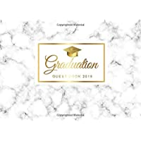 Graduation Guest Book 2019: Marble White Decor Cover | Guest Book for Graduation Parties Class Of 2019 | Graduate Party Guestbook | Guests Sign In | ... (Graduation Party Guest Book Class Of 2019)