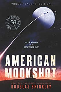 Book Cover: American Moonshot Young Readers' Edition: John F. Kennedy and the Great Space Race