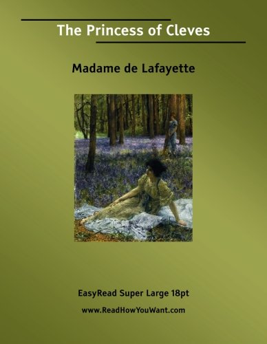 an analysis of the princess of cleves a french novel by madame de la fayette And links to other information about and reviews of the princesse de clèves by madame de french title: la princesse de of mme de la fayette.