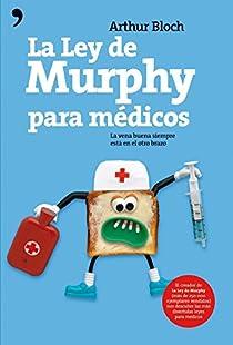 La ley de Murphy para médicos par Bloch