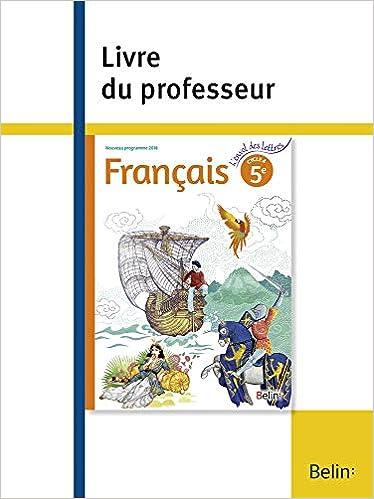 Francais 5e L Envol Des Lettres Livre Du Professeur