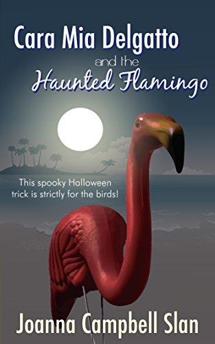 book cover of Cara Mia Delgatto and the Haunted Flamingo