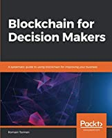 Blockchain for Decision Makers Front Cover