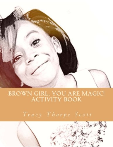 Read Online Brown Girl, you are magic!: A confidence activity book pdf