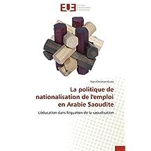 POLITIQUE DE NATIONALISATION DE L'EMPLOI EN ARABIE SAOUDITE