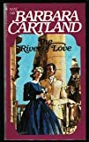 The River of Love, Barbara Cartland, 0553200135