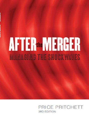 Download After the Merger: Managing the Shockwaves, 3rd Edition PDF