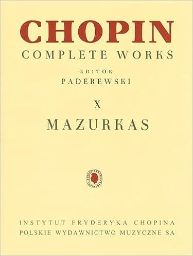 Mazurkas X Chopin Complete Works Vol