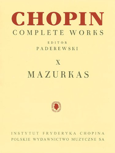 - Mazurkas: Chopin Complete Works Vol. X