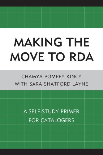 Download Making the Move to RDA: A Self-Study Primer for Catalogers Pdf