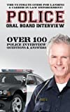 David Richland: Police Oral Board Interview : Over 100 Police Interview Questions & Answers (Paperback); 2015 Edition