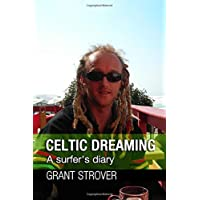 Celtic Dreaming: A surfer's diary