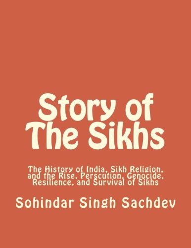 Story of The Sikhs: The History of India, Sikh