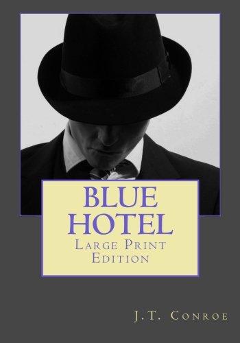 Blue Hotel: Large Print Edition ebook