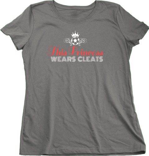 THIS PRINCESS WEARS CLEATS Ladies Cut T-shirt / Soccer Chick Pride Tee