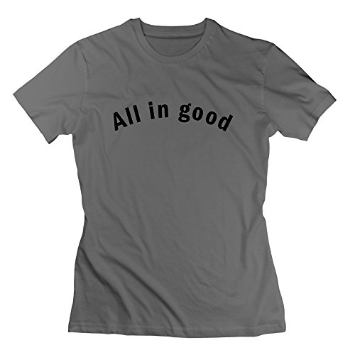 L572 All In Good (1c) T Shirts For Women S DeepHeather by L572