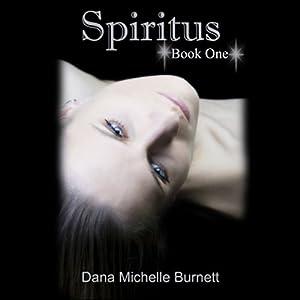 Spiritus: A Paranormal Romance Audiobook