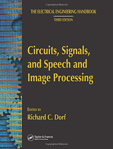 Circuits, Signals, and Speech and Image Processing (The Electrical Engineering Handbook) - Gibson Les Paul Handbook