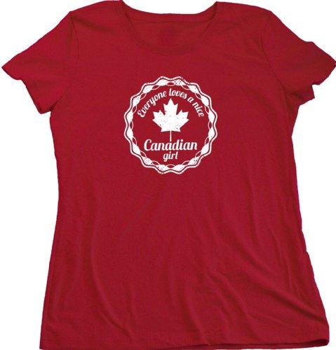 Everyone Loves a Nice Canadian Girl | Canada Ladies Cut T-shirt Cute Canadian T-shirt