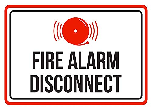 Warning Sign Metal Tin Sign - Fire Alarm Disconnect Red, Black and White Business Commercial Safety Warning Sign 12 x 8 inches