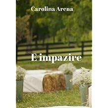 E impazire (Italian Edition)
