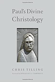Book Paul's Divine Christology by Chris Tilling (2015-05-01)