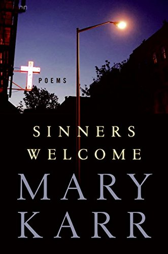 Read Online Sinners Welcome: Poems PDF