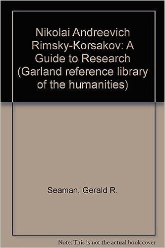 NIKOLAI A RIMSKY-KORSAKOV (Garland Reference Library of the