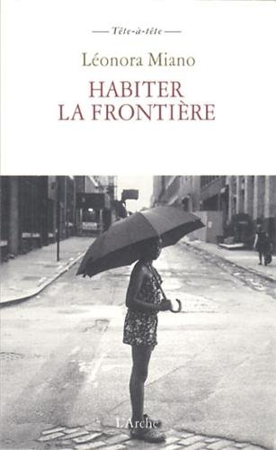 Habiter la frontiere (French Edition)