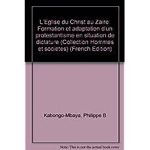 L'eglise du Christ Au Zaire
