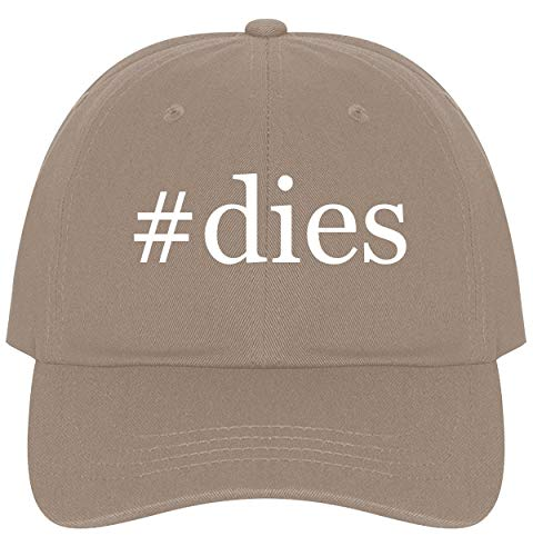 The Town Butler #Dies - A Nice Comfortable Adjustable Hashtag Dad Hat Cap, Khaki, One Size