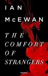 The Comfort of Strangers (Ian McEwan Series Book 3)