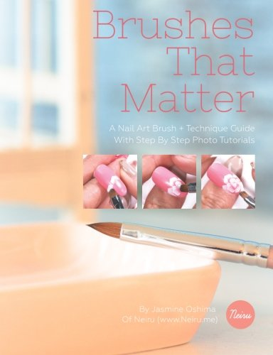 Brushes That Matter: A Nail Art Brush + Technique Guide With Step By Step Photo Tutorials