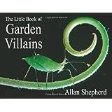 The Little Book of Garden Villains