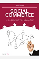 Social Commerce ...It is a completely new playing field! Kindle Edition