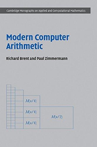 Modern Computer Arithmetic (Cambridge Monographs on Applied and Computational Mathematics)