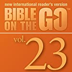 Bible on the Go, Vol. 23: The Story of Nehemiah; Ezra Reads the Law (Nehemiah 1-2, 6-10) | Zondervan