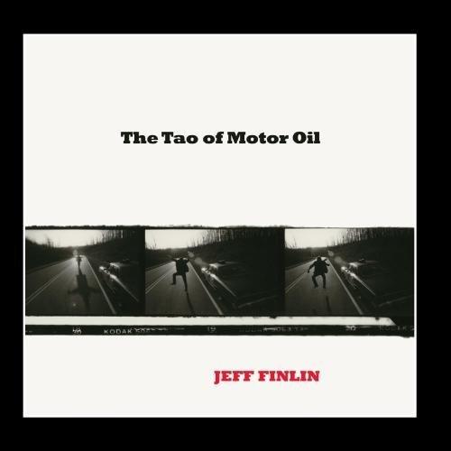 the-tao-of-motor-oil-by-jeff-finlin