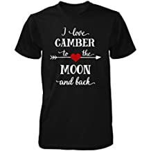I Love Camber To The Moon And Back.gift For Boyfriend - Unisex Tshirt