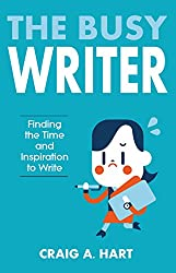 The Busy Writer: Finding the Time and Inspiration to Write