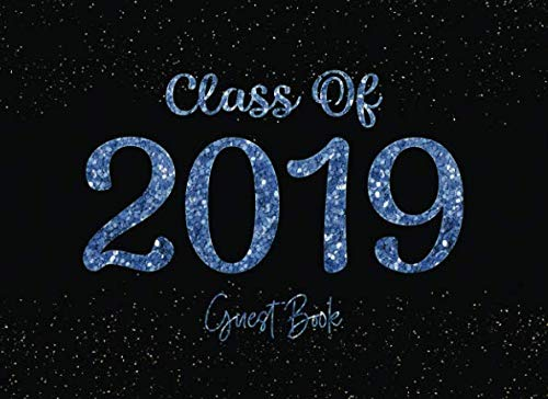 Class of 2019 Guest Book: Graduation Party Guestbook for Guests to Leave Messages - Black & Blue Glitter (Grad Memory -