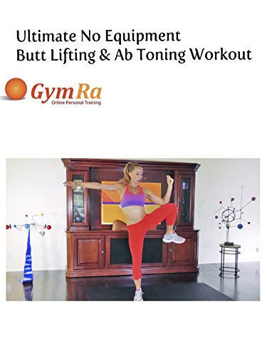 (Ultimate No Equipment Butt Lifting & Ab Toning Workout)
