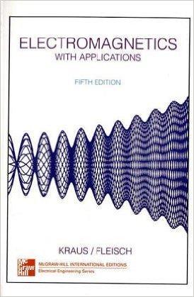 electromagnetics john daniel carver keith r kraus amazon com books rh amazon com Textbook Solution Manuals Physics Solutions Manual