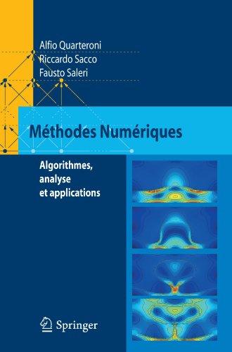 Méthodes Numériques: Algorithmes, Analyse et Applications (French Edition)