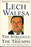 The Struggle and the Triumph, Lech Walesa, 1559701498