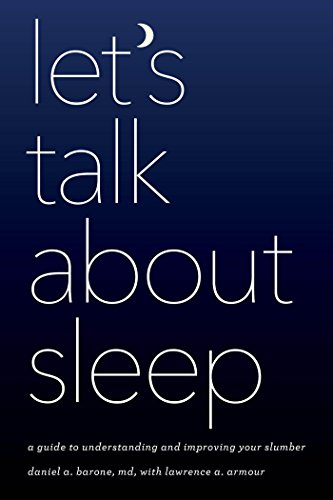 Let's Talk about Sleep: A Guide to Understanding and Improving Your ()