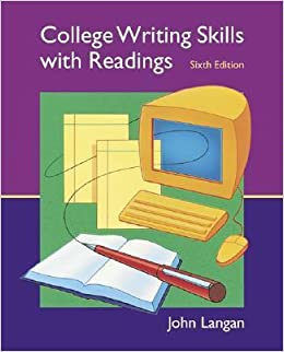Editions of College Writing Skills with Readings by John Langan