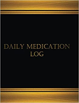 amazon com daily medication log journal log book 125 pgs 8 5 x