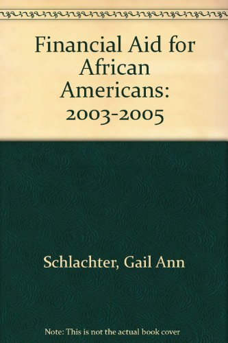 Financial Aid for African Americans, 2003-2005
